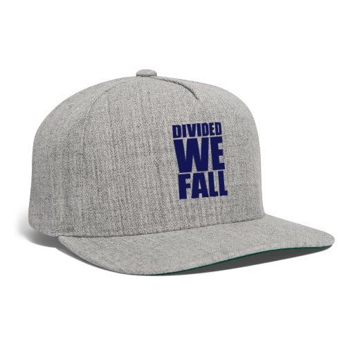 DIVIDED WE FALL - Snapback Baseball Cap