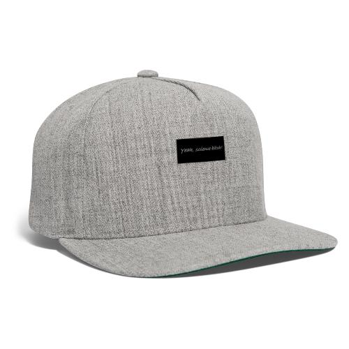 Science bitch - Snapback Baseball Cap