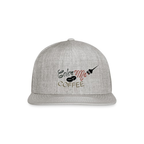 Color Me Coffee - Snap-back Baseball Cap