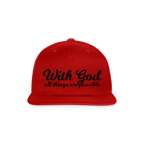 With God All Things Are Possible - Snap-back Baseball Cap