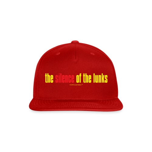 the silence of the lunks © - Snap-back Baseball Cap