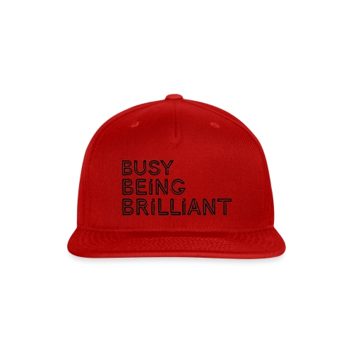 Busy Being Brilliant - Snap-back Baseball Cap