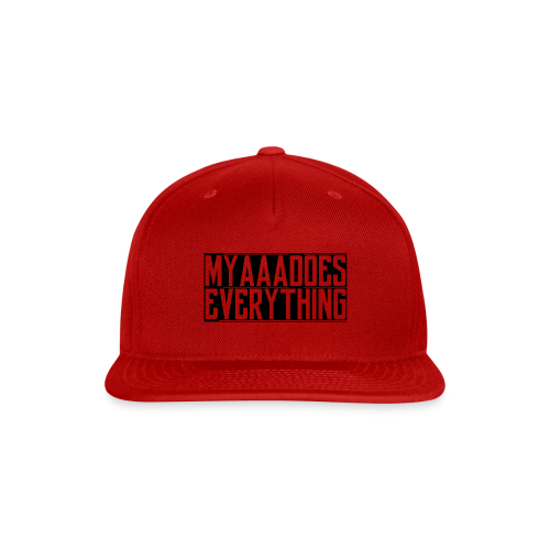 MyaaaDoesEverything (Black) - Snap-back Baseball Cap