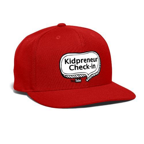 Kidpreneur Check-In Logo - Snapback Baseball Cap
