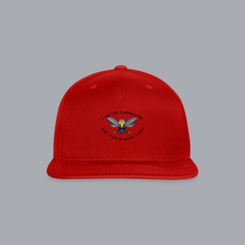 The Jump Master - Snapback Baseball Cap