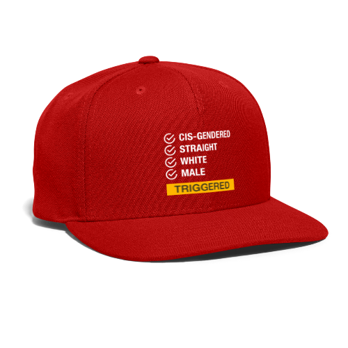 Straight White Male Triggered - Snap-back Baseball Cap