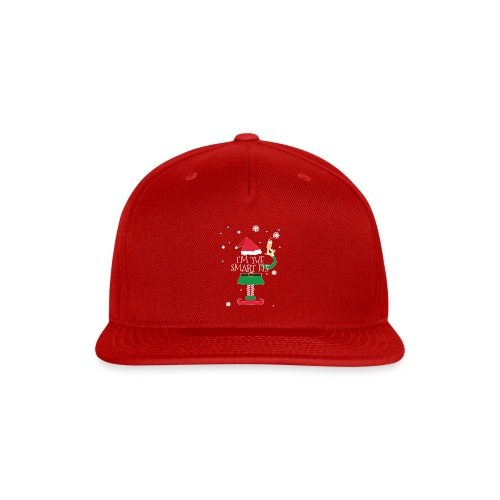 Im the smart Elf Funny Christmas T-Shirt Gift - Snap-back Baseball Cap