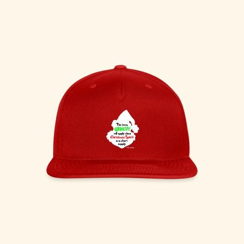 The Term Grinchy - Snap-back Baseball Cap