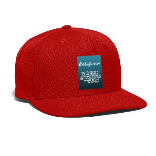 Ketofornia - Snapback Baseball Cap