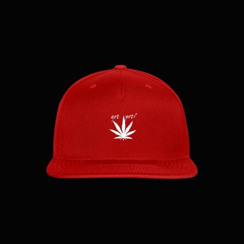 got pot? - Snap-back Baseball Cap