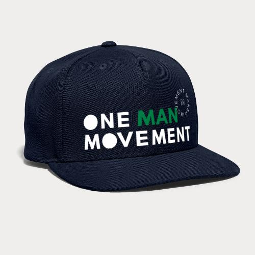 One Man Movement - Snapback Baseball Cap