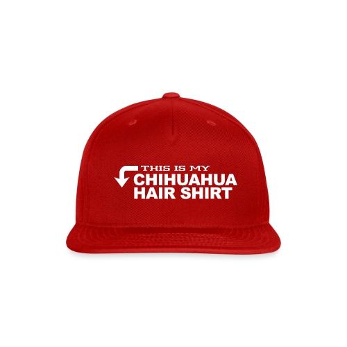 01 this is my chihuahua hair shirt copy - Snap-back Baseball Cap
