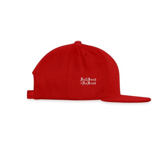 Full Send or No Send - Snap-back Baseball Cap