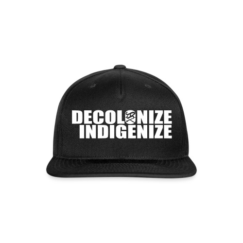 Decolonize Indigenize - Snap-back Baseball Cap