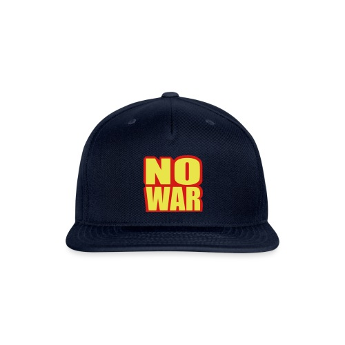 no war - Snapback Baseball Cap