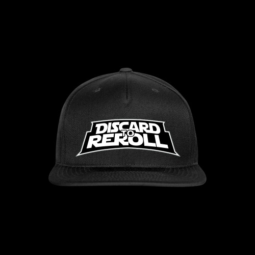 Discard to Reroll: Logo Only - Snapback Baseball Cap