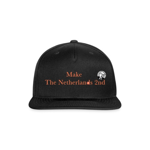Make The Netherlands 2nd - Snap-back Baseball Cap
