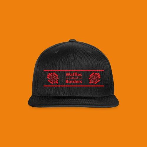 Waffles without Borders BOGO - Snap-back Baseball Cap
