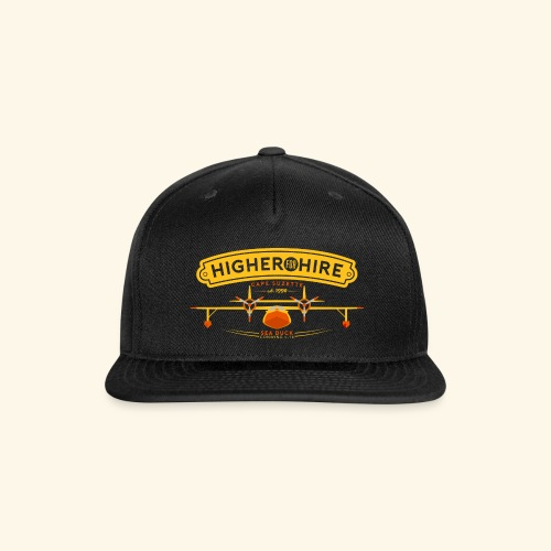 Higher for Hire - Snap-back Baseball Cap