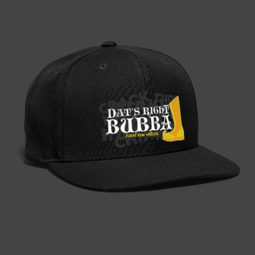 #FRMpod Dat's Right Bubba - Snapback Baseball Cap