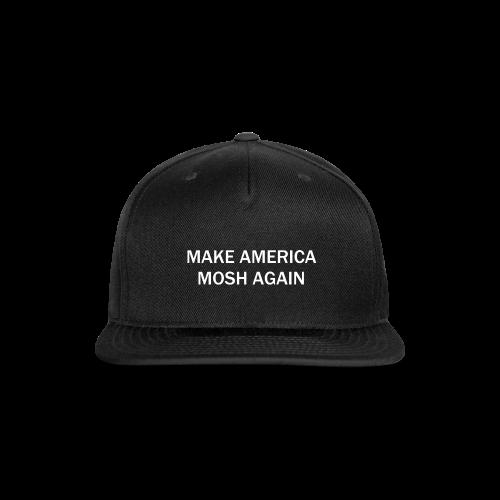 Make America Mosh Again - Snap-back Baseball Cap