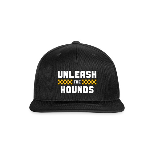 Unleash The Hounds - Snap-back Baseball Cap