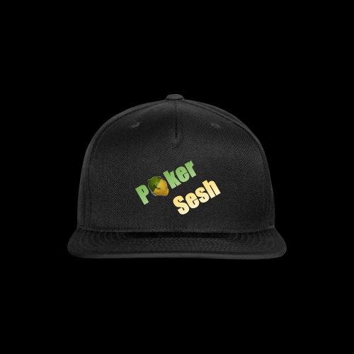 Poker Sesh - Snap-back Baseball Cap