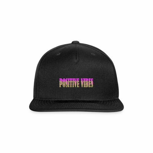 POSITIVE VIBES - Snap-back Baseball Cap
