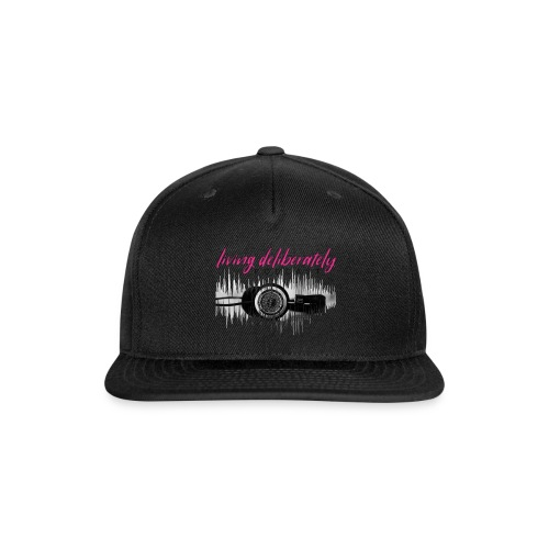 Living Deliberately Podcast SWAG - Snap-back Baseball Cap