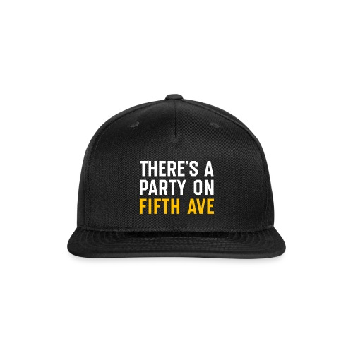 There's a Party on Fifth Ave - Snap-back Baseball Cap