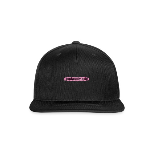 badassmatic3pink png - Snapback Baseball Cap