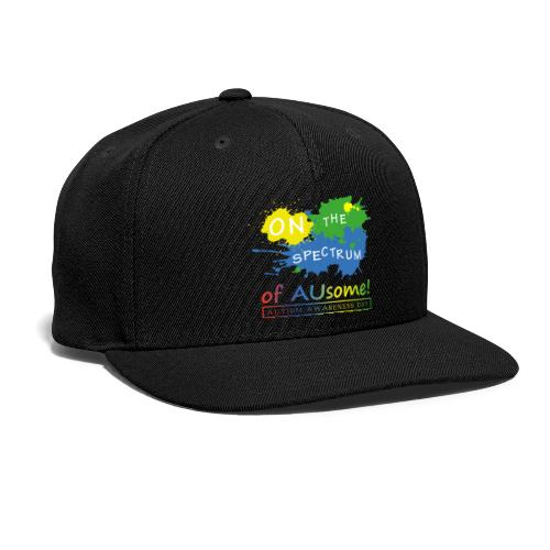 On the Spectrum of AUsome Autism Awareness Day - Snapback Baseball Cap