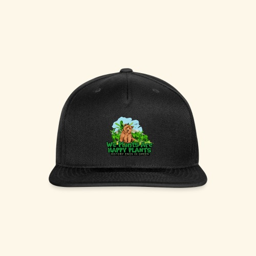 We Plants Are Happy Plants - Bear Logo 2 - Snap-back Baseball Cap
