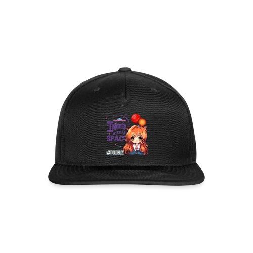 I NEED MY SPACE - Snap-back Baseball Cap