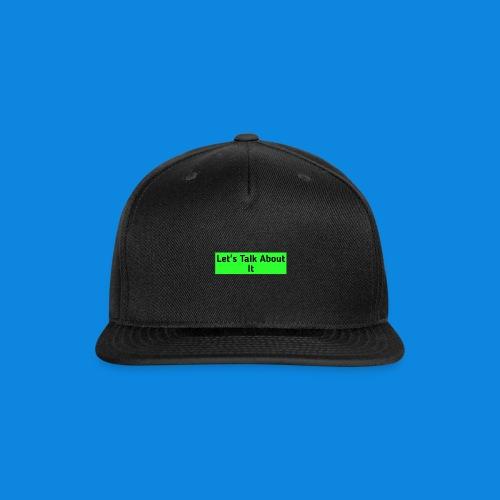 Let's Talk About It - Snap-back Baseball Cap