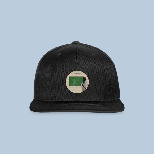 Staircase Quote - Snap-back Baseball Cap