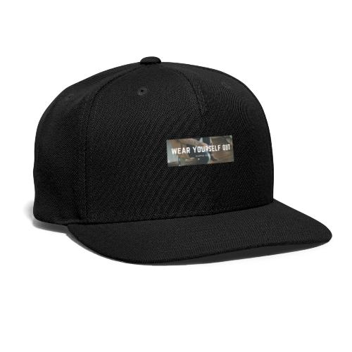 Wear yourself out - Snap-back Baseball Cap