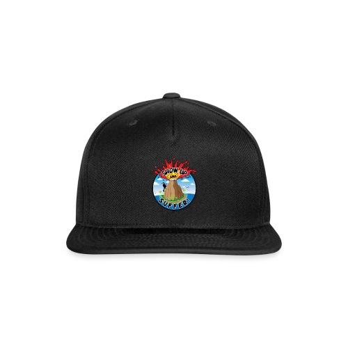 ShowUpandSuffer_Volcano_P4L_colors - Snap-back Baseball Cap