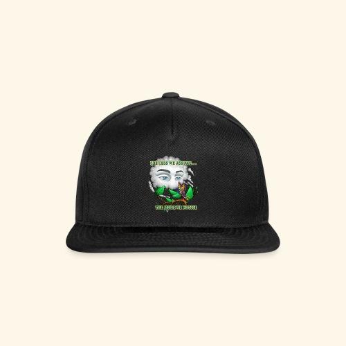 The Less We Assume - Snapback Baseball Cap