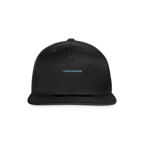 love it happiness - Snapback Baseball Cap