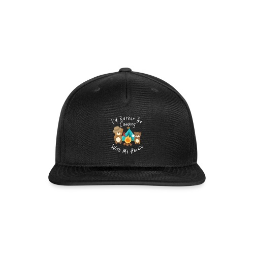 I'd Rather Be Camping With My Abuelo Bears Family - Snap-back Baseball Cap