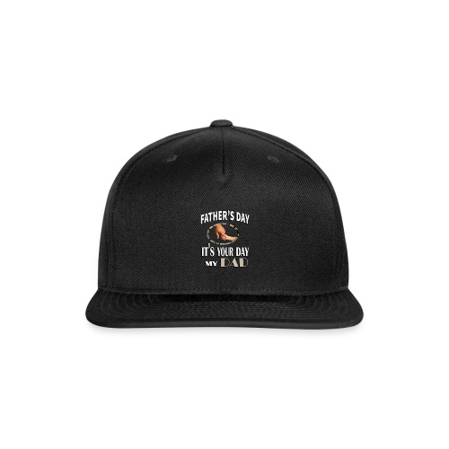 father s day gift funny - Snap-back Baseball Cap