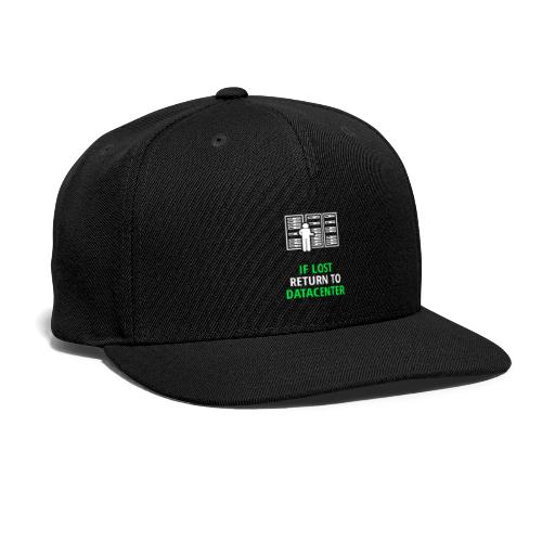 If Lost Return To Datacenter - Snap-back Baseball Cap