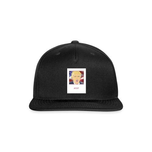 Fuck Donald Trump! - Snap-back Baseball Cap