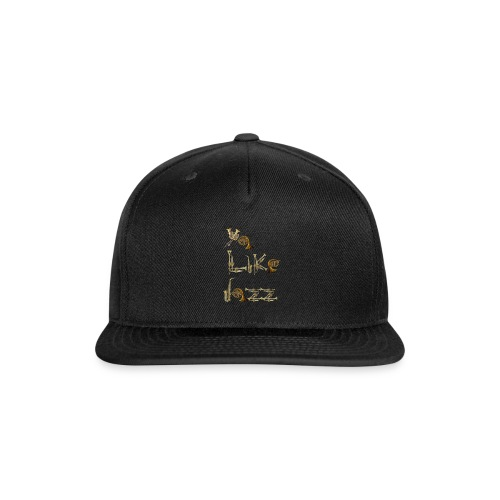 Ya Like Jazz? - Snap-back Baseball Cap