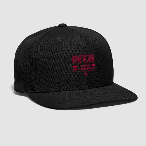 Blood of Jesus - Snap-back Baseball Cap