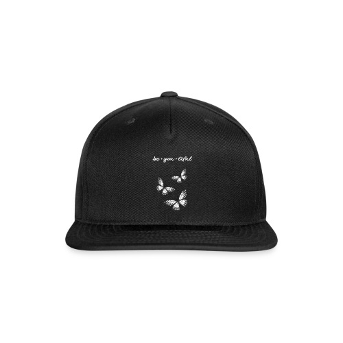 be_you_tiful_grey_white_text - Snap-back Baseball Cap
