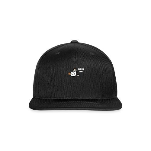 Cluck You - Snap-back Baseball Cap