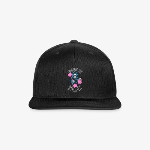 Here To Slay - Snap-back Baseball Cap