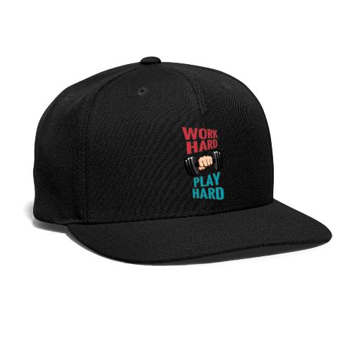 WORK HARD PLAY HARD - Snap-back Baseball Cap